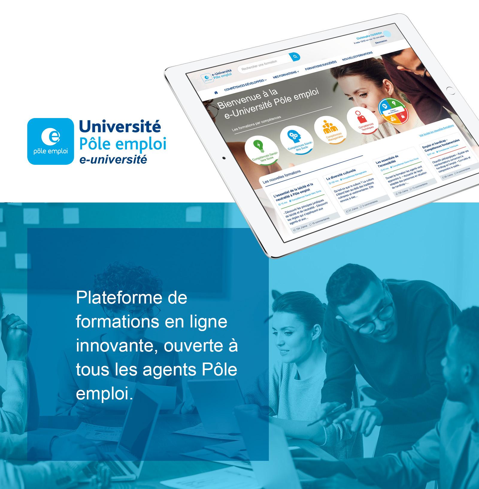 Plateforme de formations en ligne innovante, ouverte à tous les agents Pôle emploi.